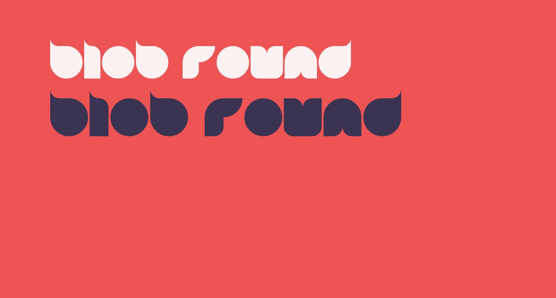 blob round