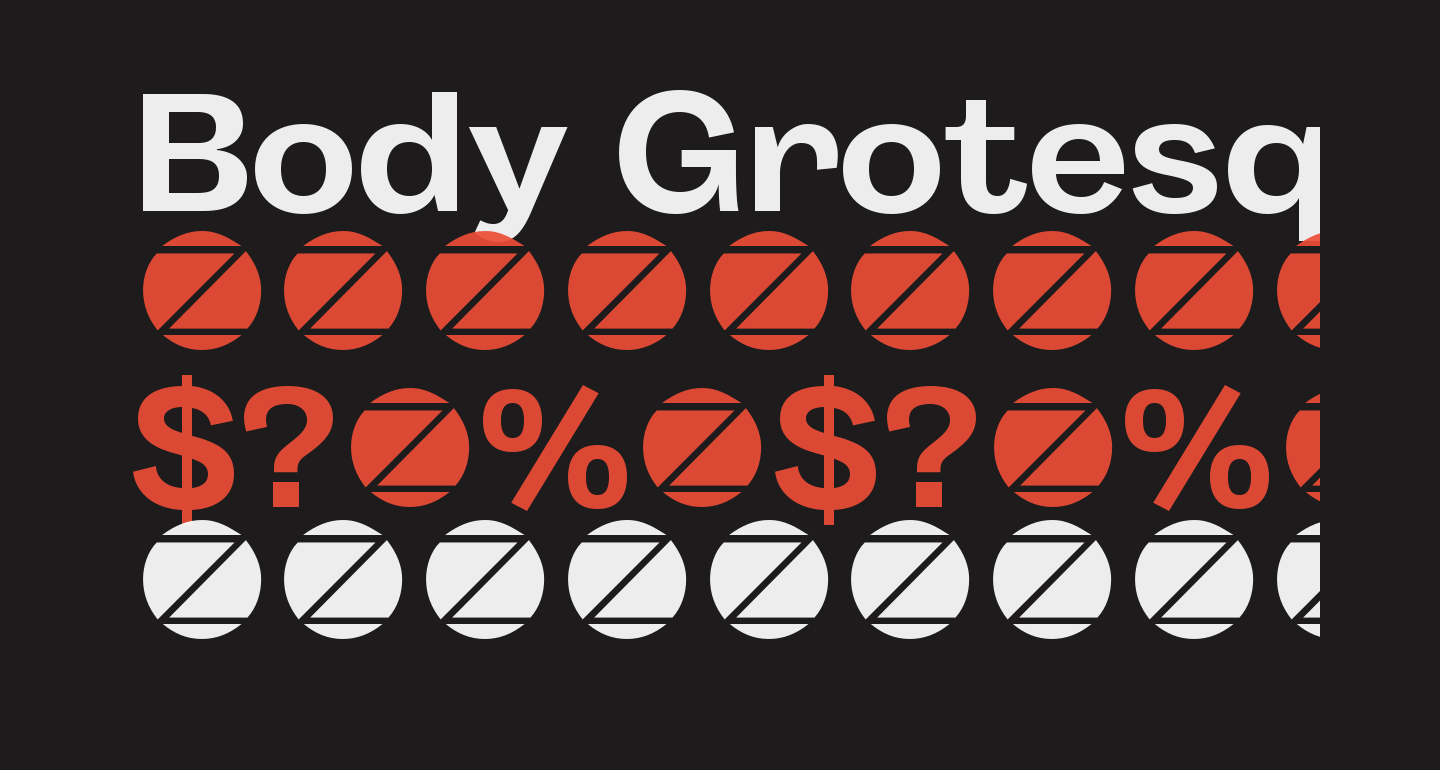 Body Grotesque Fit Trial Bold