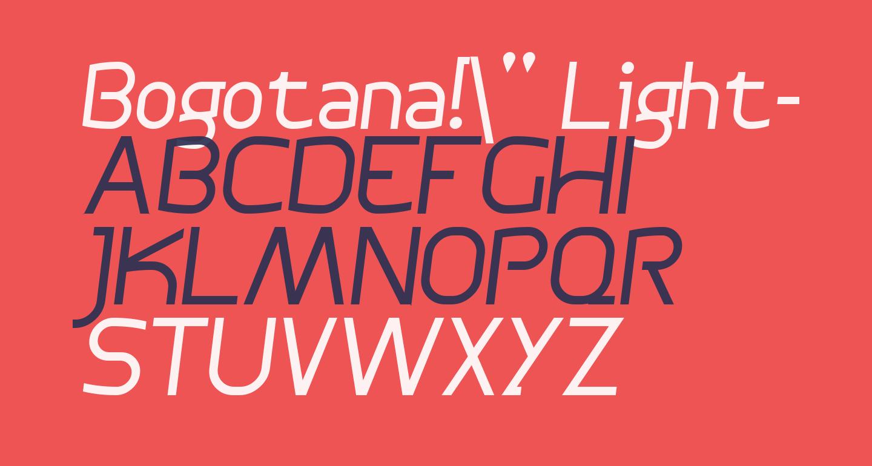Bogotana!' Light-Italic