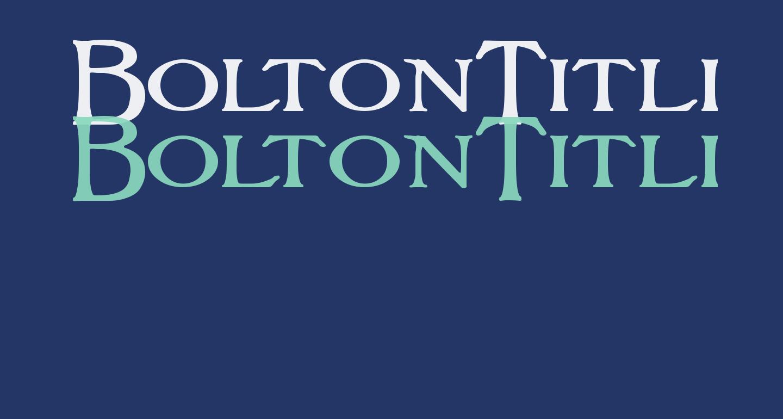 BoltonTitling