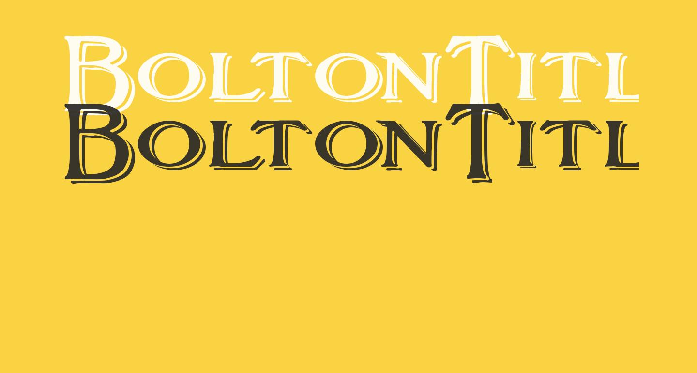 BoltonTitlingShadowed