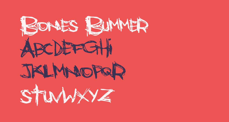 Bones Bummer