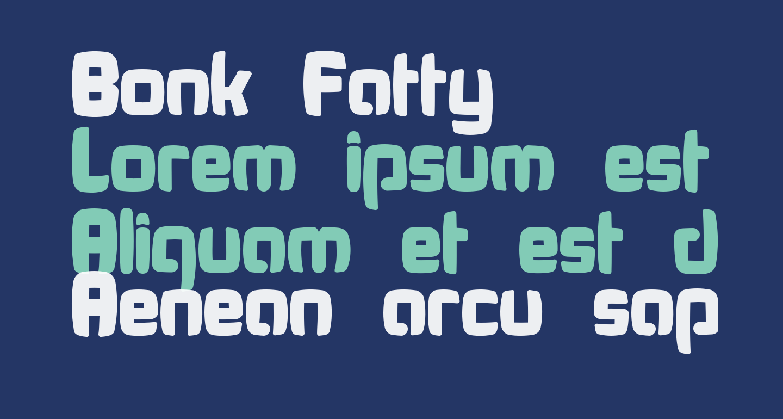 Bonk Fatty