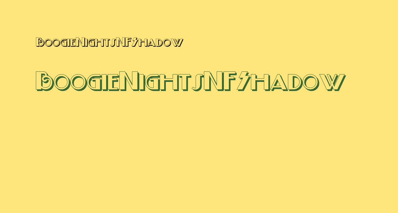 BoogieNightsNFShadow