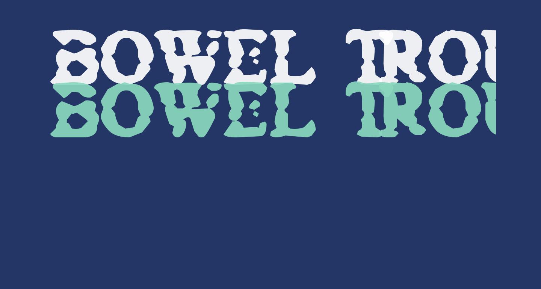Bowel Trouble