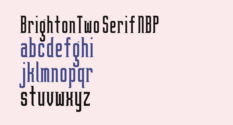 BrightonTwo Serif NBP