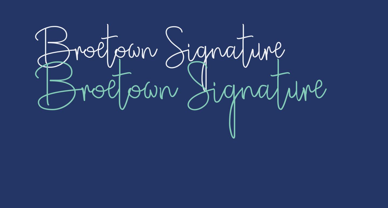Broetown Signature
