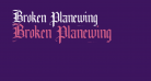 Broken Planewing