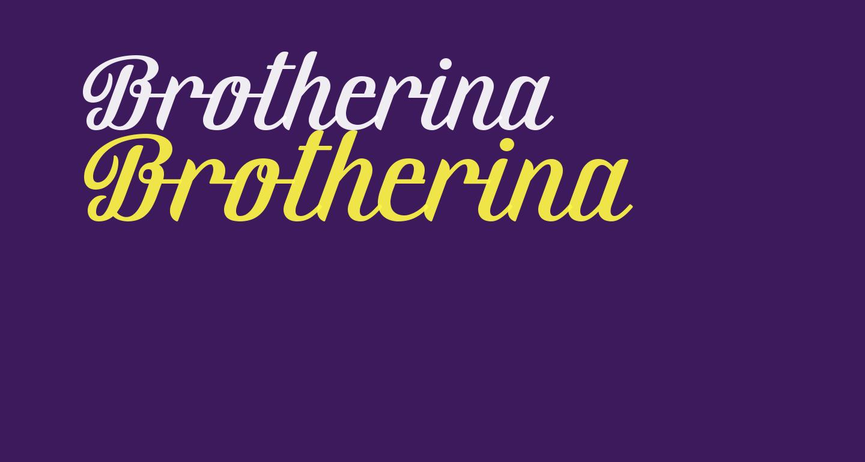 Brotherina