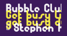 Bubble Club Bold