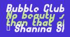 Bubble Club Italic