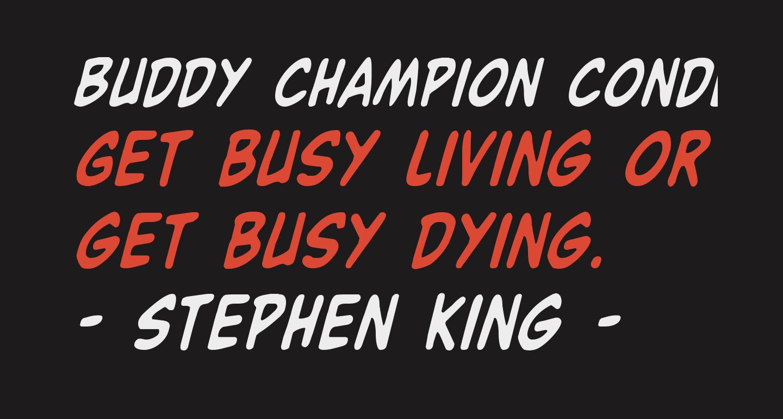 Buddy Champion Condensed Italic