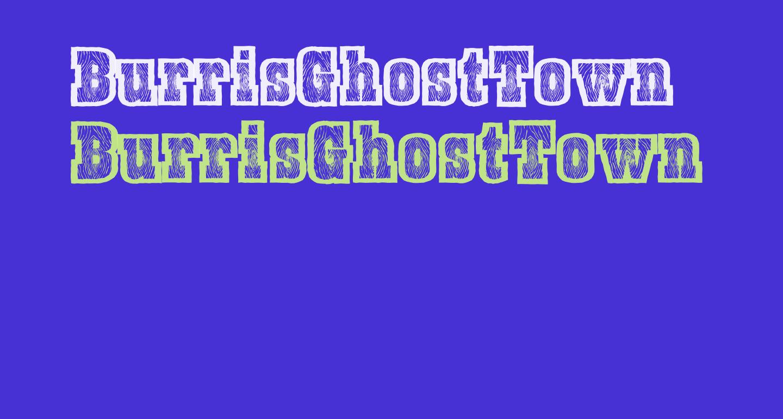 BurrisGhostTown
