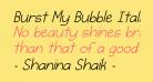 Burst My Bubble Italic