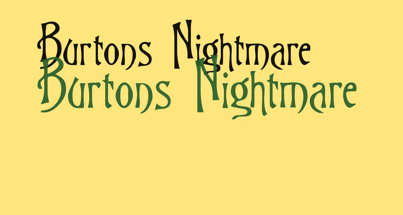 Burtons Nightmare