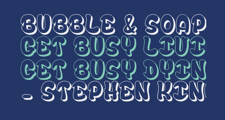 bubble & soap