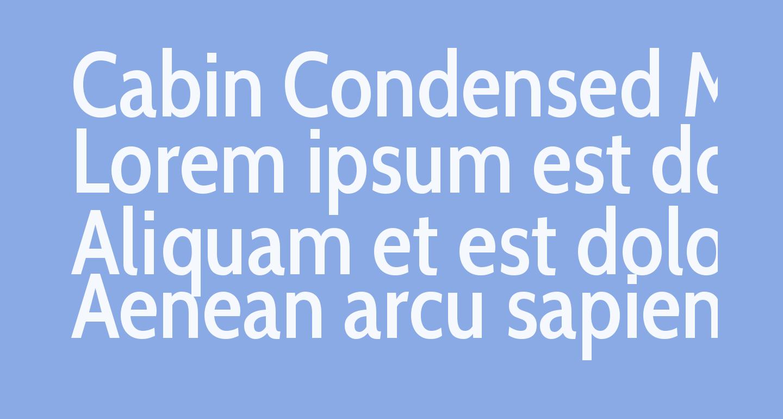 Cabin Condensed Medium
