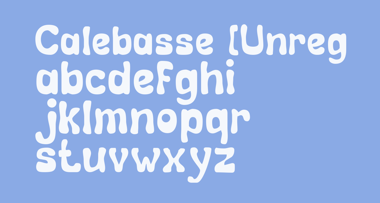 Calebasse [Unregistered]