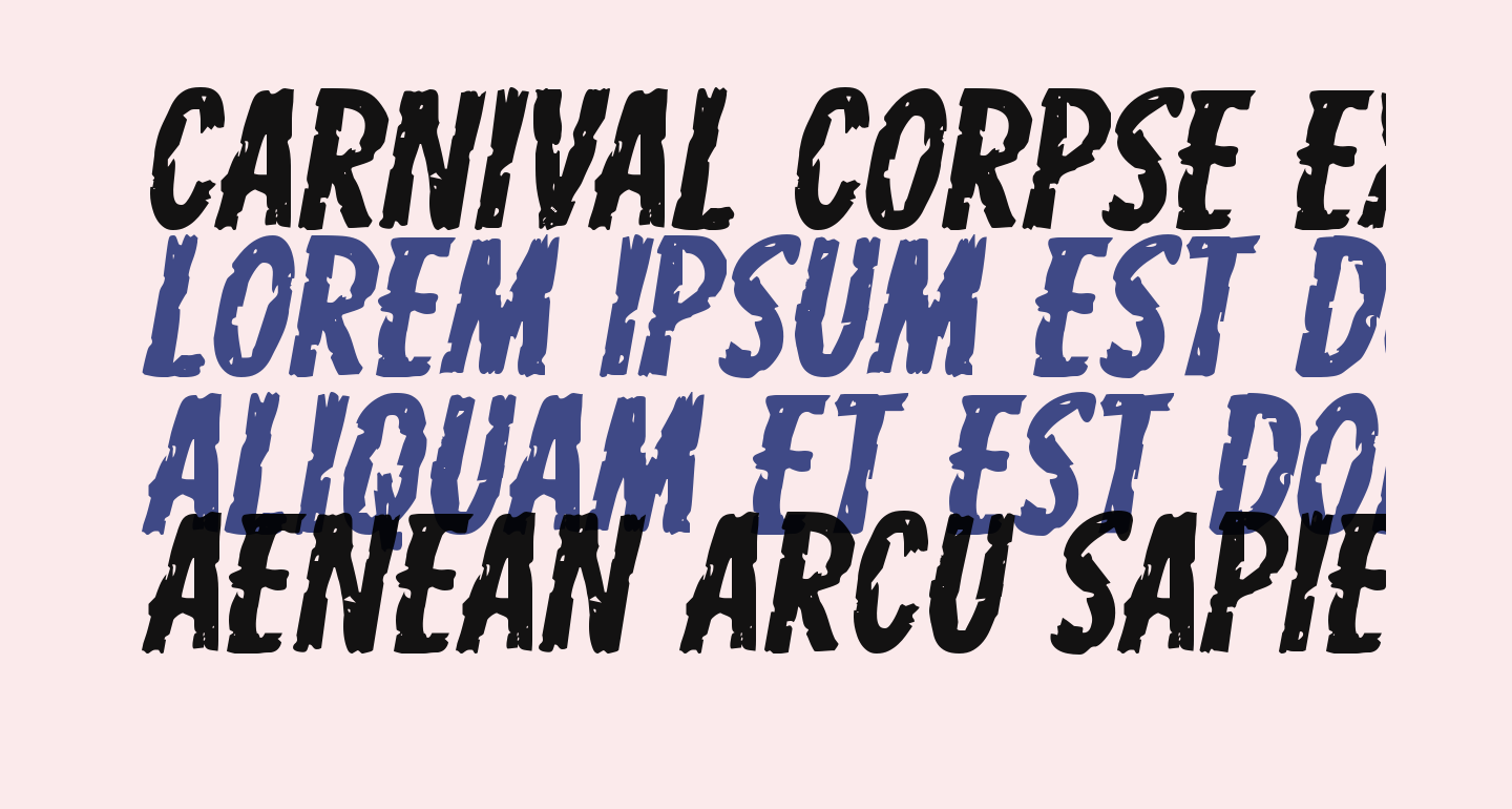 Carnival Corpse Expanded Italic