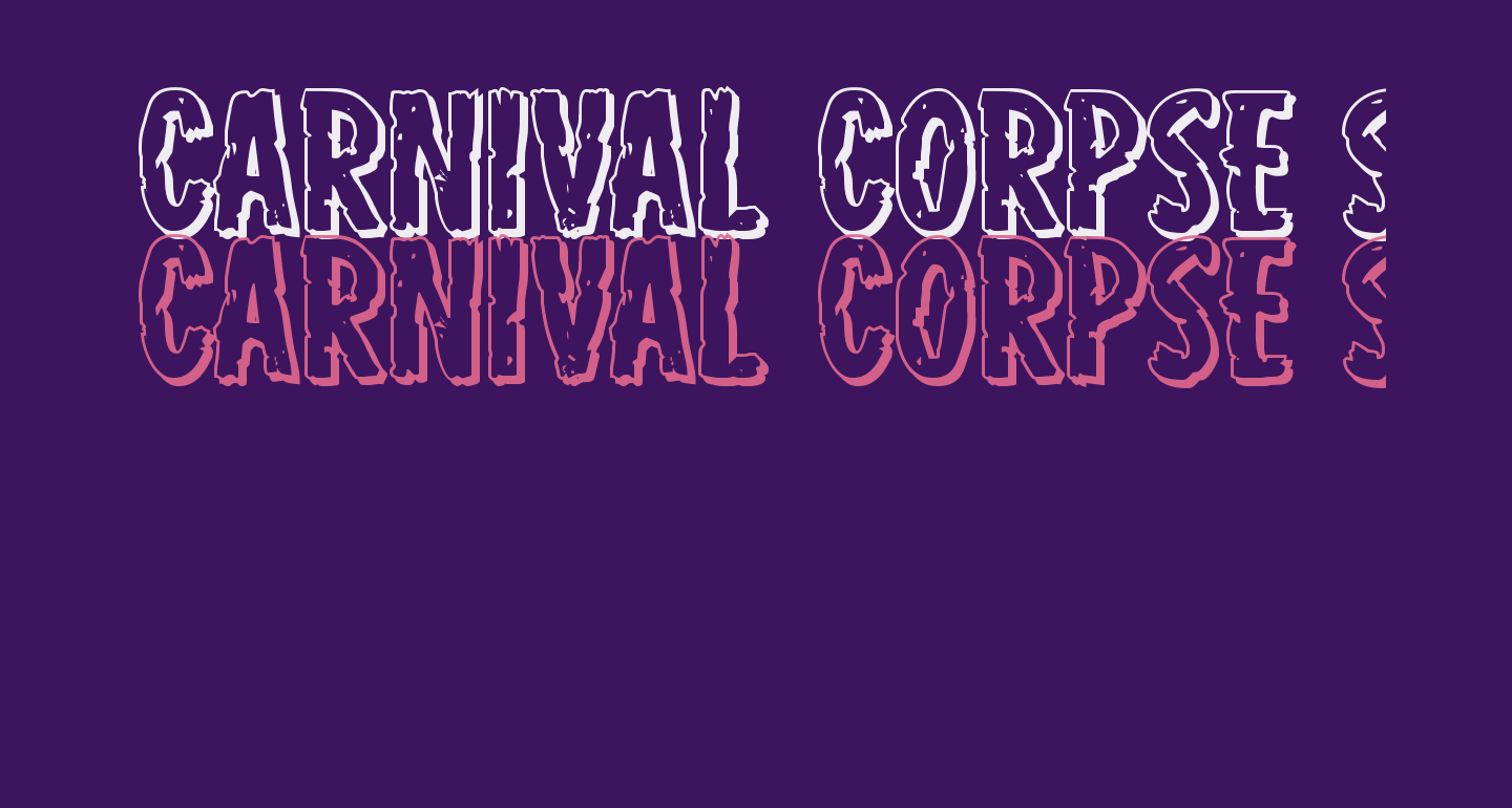Carnival Corpse Shadow Expanded