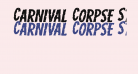 Carnival Corpse Staggered Expanded Italic