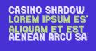 Casino Shadow Regular