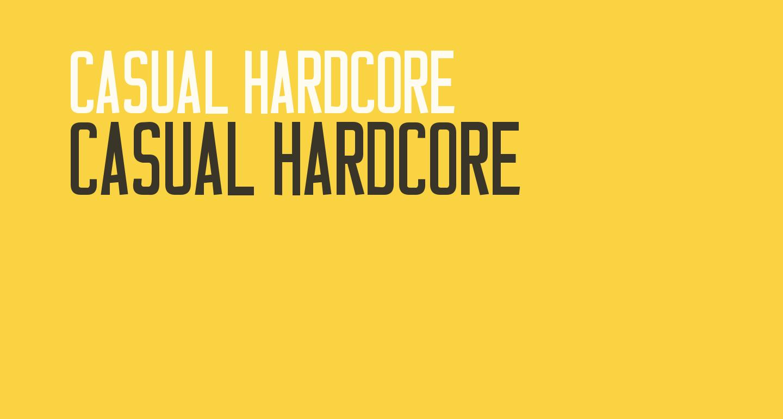 Casual Hardcore