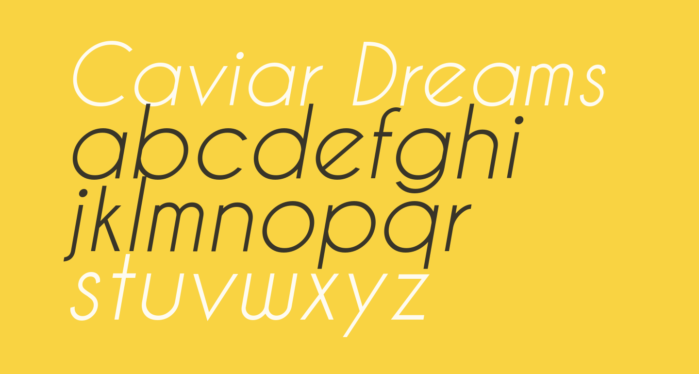 Caviar Dreams Italic