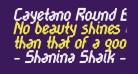 Cayetano Round Bold Italic