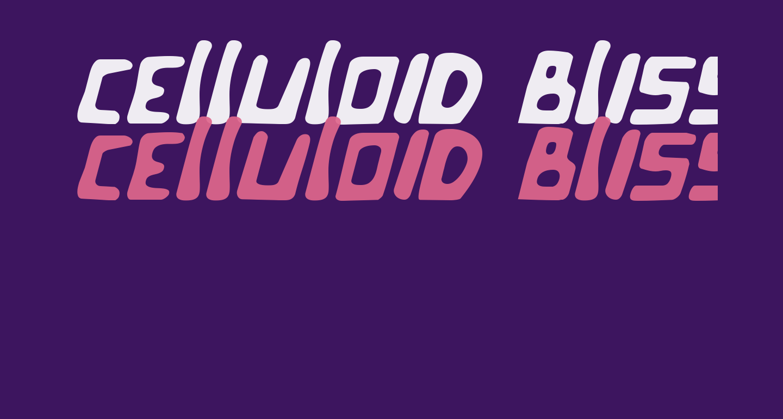 Celluloid Bliss Italic