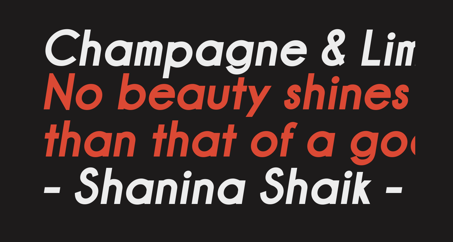 Champagne & Limousines Thick Bold Italic