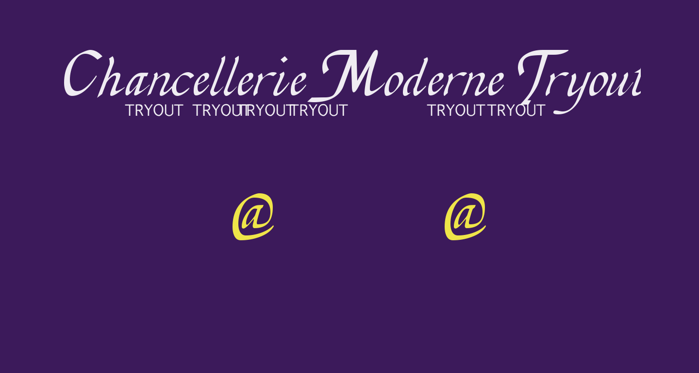 Chancellerie Moderne Tryout