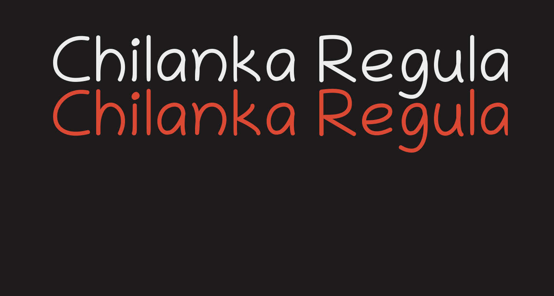Chilanka Regular