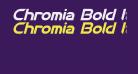 Chromia Bold Italic