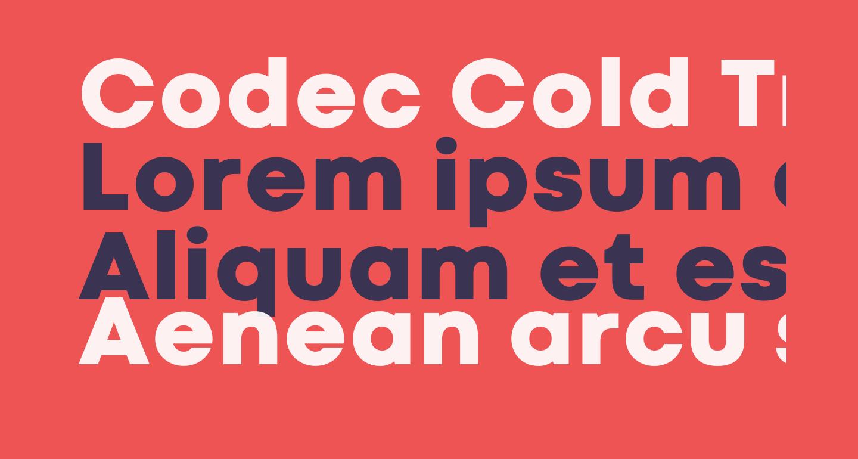 Codec Cold Trial Heavy