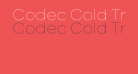 Codec Cold Trial Thin