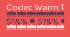 Codec Warm Trial News