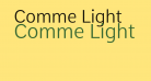 Comme Light