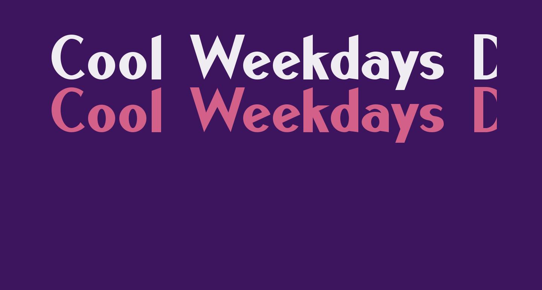 Cool Weekdays Demo