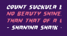 Count Suckula Expanded Italic