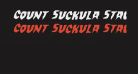 Count Suckula Staggered Italic