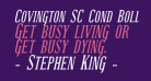 Covington SC Cond Bold Italic