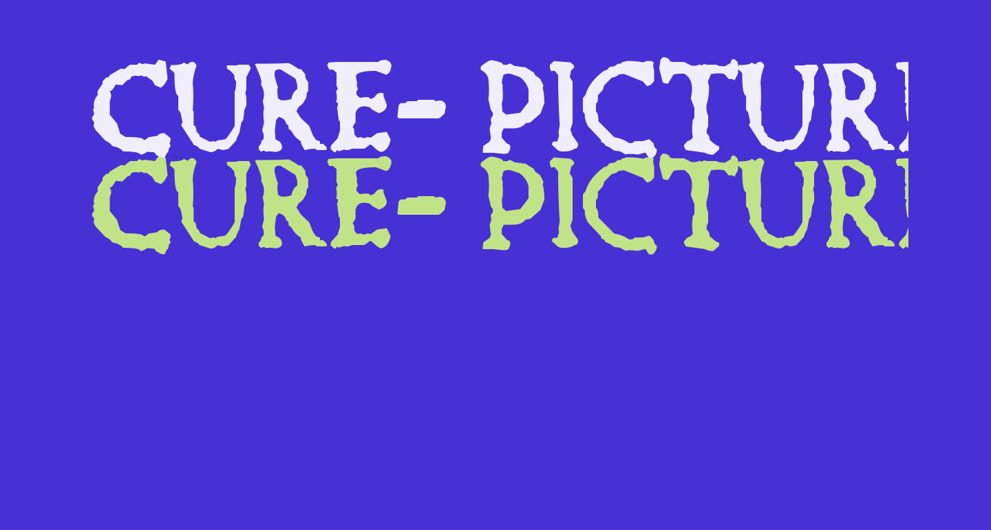 Cure- Picture Show