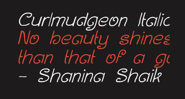 Curlmudgeon Italic