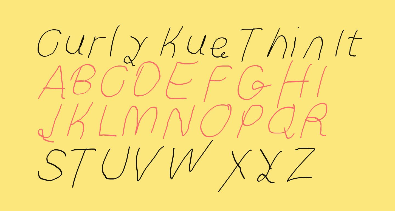 Curly Kue Thin Italic