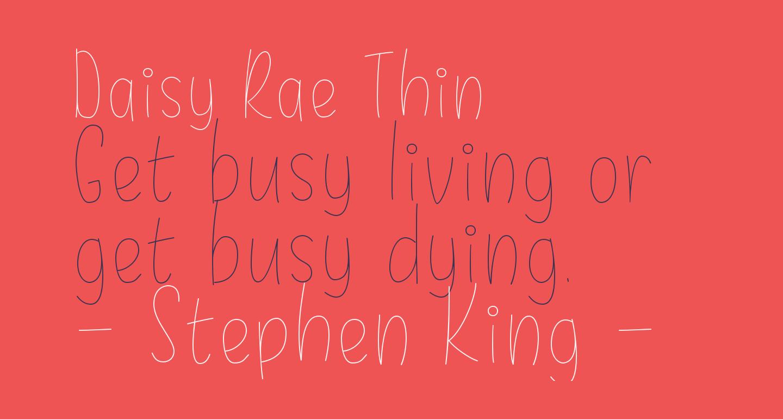 Daisy Rae Thin