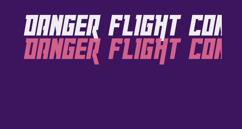 Danger Flight Condensed Italic