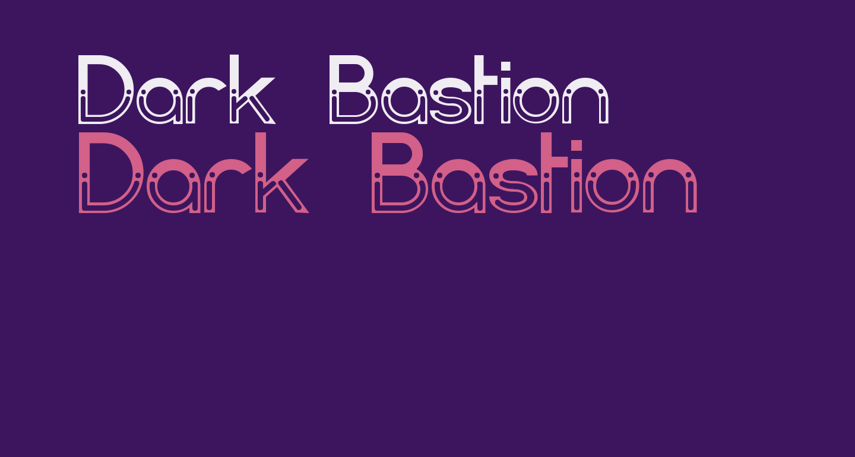 Dark Bastion