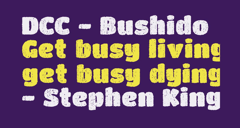 DCC - Bushido
