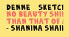 DENNE | Sketchy